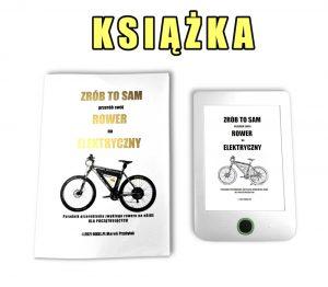 """Książka: """"Zrób to sam - Przerób swój rower na elektryczny"""""""